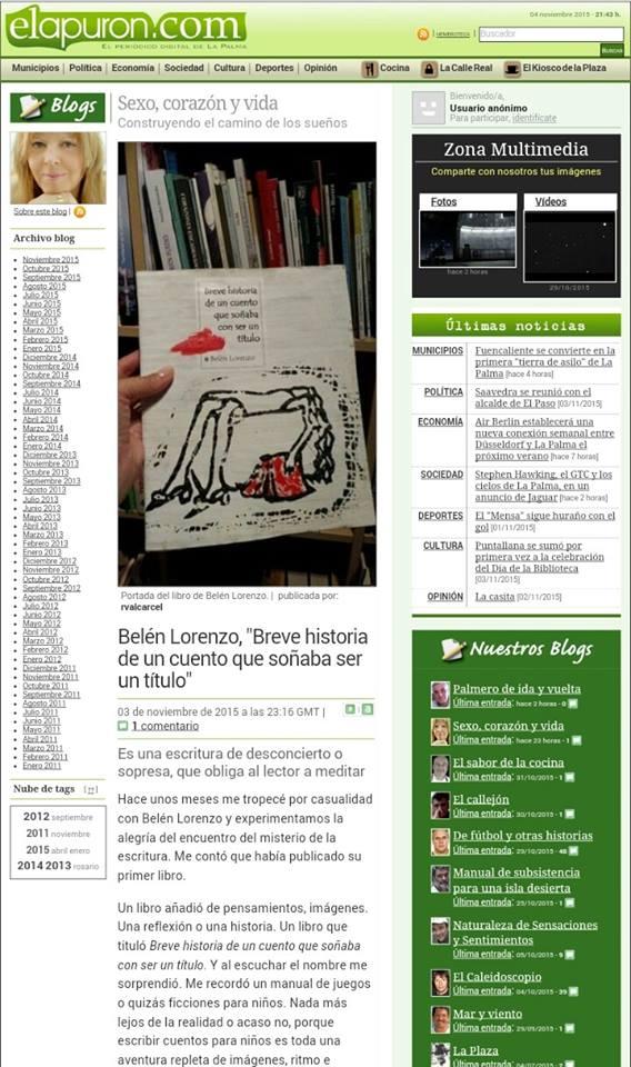 Artículo de la escritora Rosario Valcárcel: http://www.elapuron.com/blogs/sexo/1931/beln-lorenzo-breve-historia-de-un-cuento-que-soaba-ser-un-ttulo/