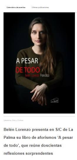 http://www.larevistadelapalma.com/belen-lorenzo-presenta-en-sc-de-la-palma-su-libro-de-aforismos-a-pesar-de-todo-que-reune-doscientas-reflexiones-sorprendentes/